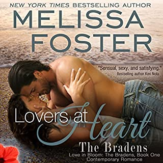 Lovers at Heart     Love in Bloom: The Bradens, Book 1              By:                                                                                                                                 Melissa Foster                               Narrated by:                                                                                                                                 B. J. Harrison                      Length: 9 hrs and 22 mins     215 ratings     Overall 4.2