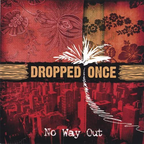 Dropped Once