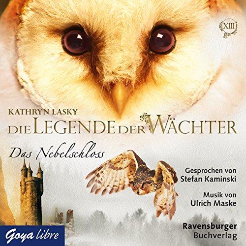 Das Nebelschloss (Die Legende der Wächter 13) Titelbild