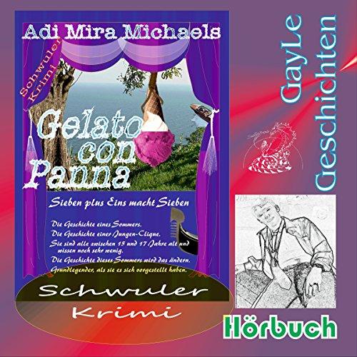 Gelato con Panna: Sieben plus Eins macht Sieben (GayLe Geschichten) Titelbild