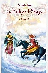 Die Midgard-Saga - Asgard Kindle Ausgabe