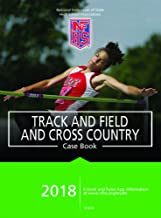2018 NFHS Track and Field and Cross Country Case Book