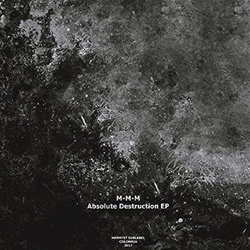 Absolute Destruction EP