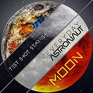 Moon (feat. Everyday Astronaut)