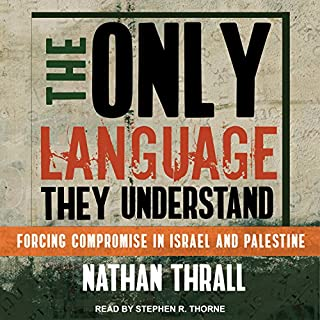 The Only Language They Understand audiobook cover art