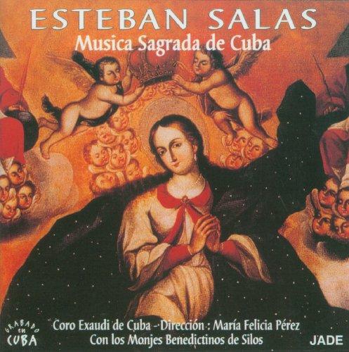 Esteban Salas - Music Sagrada De Cuba