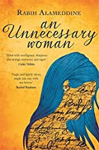 An Unnecessary Woman by Rabih Alameddine (1-Feb-2015) Hardcover