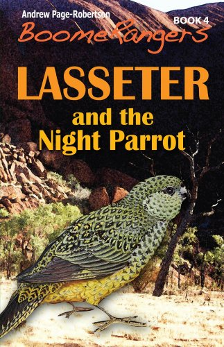 BoomeRangers Book 4: Lasseter and the Night Parrot (English Edition)