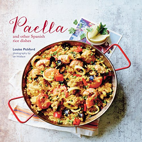 Paella: and other Spanish rice dishes