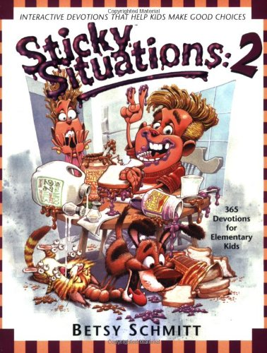 Sticky Situations 2: 365 Devotions for Elementary Kids