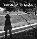 Vivian Maier: Out of the Shadows - Richard Cahan