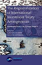 The Regionalization of International Investment Treaty Arrangements (Current Issues in Investment Treaty Law) by N. Jansen Calamita (22-Jan-2015) Paperback