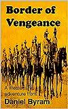 Border of Vengeance (English Edition)