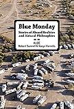 BLUE MONDAY by Kazys; Sumrell Robert Varnelis (2007-03-01)