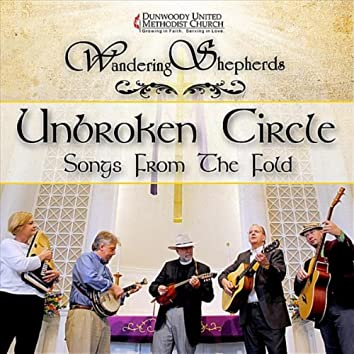 Unbroken Circle: Songs from the Fold