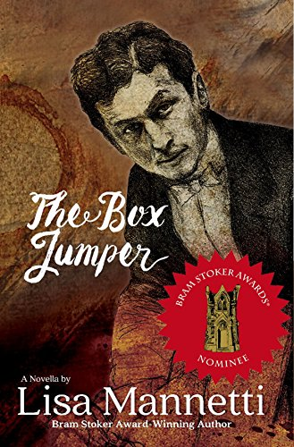 The Box Jumper: A Novella by Lisa Mannetti (English Edition)