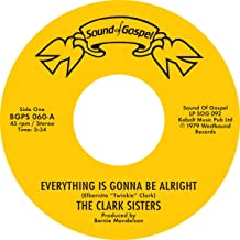 Everything Is Gonna Be Alright + You Brought [Vinilo]