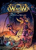 Waow, Tome 10 - First au kikimètre - Le Fab