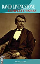 Complete Works of David Livingstone