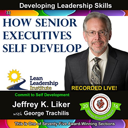 Developing Leadership Skills 33: How Senior Executives Self Develop audiobook cover art