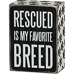 "Dog Lovers Sign Gift of ""Rescued Is My Favorite Breed"""