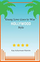 Young Loves Goes to War Hollywood Style