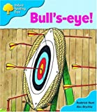 Oxford Reading Tree: Stage 3: More Storybooks B: Bull's-eye!