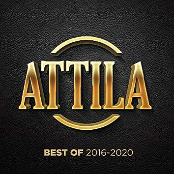 Attila Best of 2016-2020