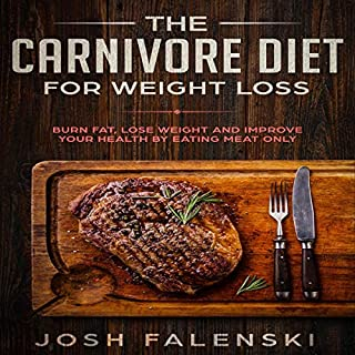 The Carnivore Diet For Weight Loss audiobook cover art