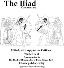 Commentary to the Iliad. Edited, with apparatus criticus, prolegomena, notes, and appendices
