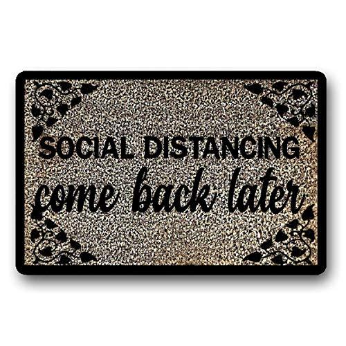 Social Distancing Doormat,Quarantine Doormat,Funny Doormat Interesting Welcome Mat, Farmhouse Doormat, Housewarming Gift 23.6' x 15.326'