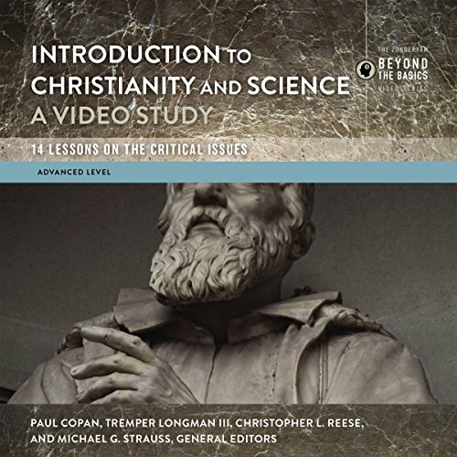 Introduction to Christianity and Science: Audio Lectures cover art