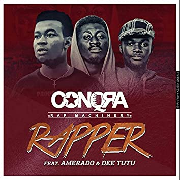 Rapper (feat. Amerado, Dee Tutu)