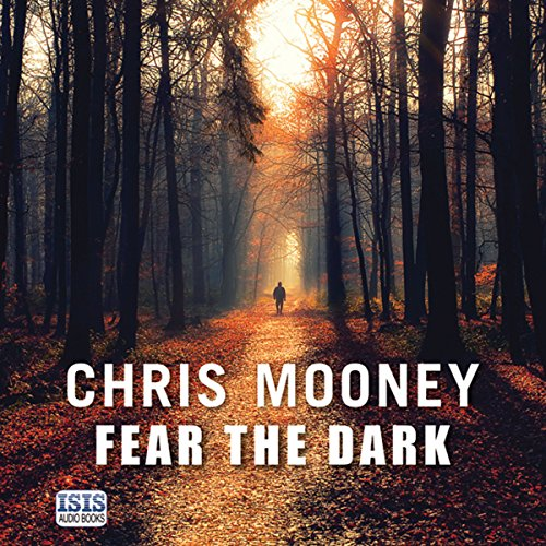 Fear the Dark     Darby McCormick, Book 5              By:                                                                                                                                 Chris Mooney                               Narrated by:                                                                                                                                 Regina Reagan                      Length: 10 hrs and 40 mins     2 ratings     Overall 4.0