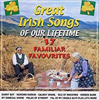 Great Irish Songs of Our Lifet