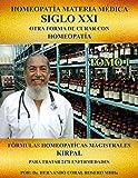 MATERIA MEDICA SIGLO XXI (TOMO I ) : OTRA FORMA DE CURAR CON HOMEOPATIA