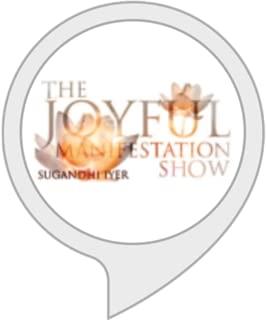 Joyful Manifestation Show