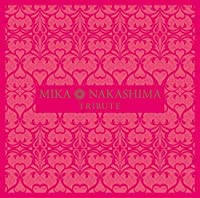 MIKA NAKASHIMA TRIBUTE(+GOODS)(ltd.) by V.A. (2016-02-24)