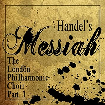 Handel's Messiah, Pt. 1