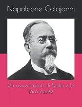 Gli avvenimenti di Sicila e le loro cause (Italian Edition)