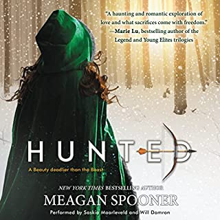 Hunted                   Written by:                                                                                                                                 Meagan Spooner                               Narrated by:                                                                                                                                 Saskia Maarleveld,                                                                                        Will Damron                      Length: 9 hrs and 19 mins     2 ratings     Overall 5.0