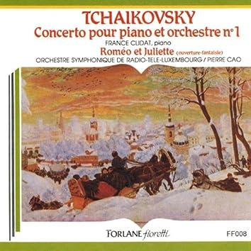 Tchaïkovsky: Concerto pour piano et orchestre No. 1 (Roméo et Juliette (Ouverture-fantaisie))