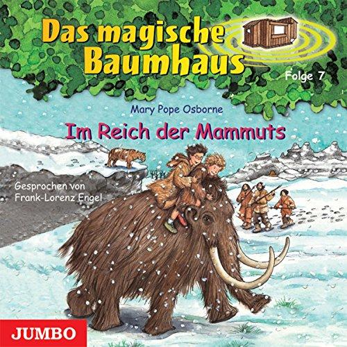 Im Reich der Mammuts (Das magische Baumhaus 7) Titelbild