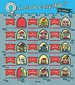 Qui est le coupable ? Le chateau de Pascal Prévot