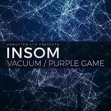 Vacuum / Purple Game