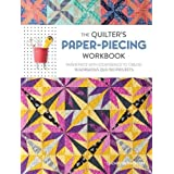 The Quilter's Paper-Piecing Workbook: Paper Piece with Confidence to Create 18 Gorgeous Quilted Projects by Elizabeth Dackson(2016-05-23)