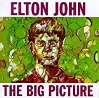The Big Picture by Elton John (1997-09-23)