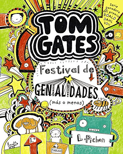 Tom Gates: Festival de genialidades (más o menos) (Castellano - A Partir De 10 Años - Personajes Y Series - Tom Gates)