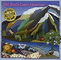BIG ROCK CANDY MOUNTAIN