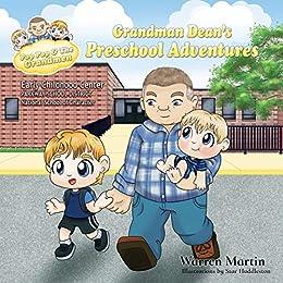 Grandman Dean's Preschool Adventures (Adventures with Pop Pop Book 2) by [WARREN MARTIN, Star Huddleston, Karen Tucker]